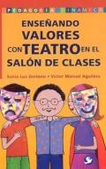 Enseñando valores con teatro en el salón de clases.
