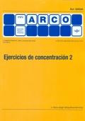 Ejercicios de concentración 2 - Mini Arco.