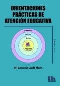 Orientaciones prácticas de atención educativa.