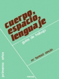 Cuerpo, espacio, lenguaje. Guías de trabajo.