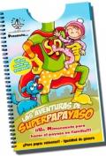 Las aventuras de superpapayaso