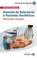 Atención de enfermería a pacientes geriátricos. Valoración integral.