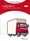 Caligrafía 8 (pauta). Santillana Cuadernos. 4º Primaria