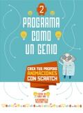 Programa como un genio 2 crea tus propias aimaciones con scratch