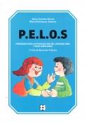 P.E.L.O.S. Programa para la estimulación del lenguaje oral y socio-emocional. 1º y 2º de Educación Primaria.
