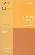 Alumnado, familias y sistema educativo. Los retos de la institución educativa.
