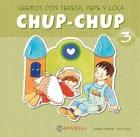 Chup-Chup 3. Leemos con Teresa, Pepe y Lola