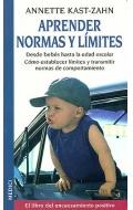 Aprender normas y límites. Desde bebés hasta la edad escolar. Cómo establecer límites y transmitir normas de comportamiento.