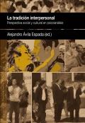 La tradición interpersonal. Perspectiva social y cultural en psicoanálisis