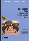 Los juegos en la educación física de los 6 a los 12 años. (libro + CD)