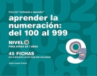 Colección estimular y aprender. Aprender la numeración: del 100 al 999. Nivel 9.