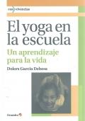 El yoga en la escuela. Un aprendizaje para la vida.