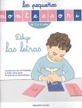 Dibujo las letras. Los pequeños Montessori de 3 a 6 años