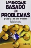 Aprendizaje basado en problemas. De la Teoría a la practica.