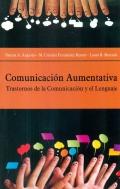 Comunicación aumentativa. Trastornos de la comunicación y el lenguaje