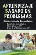 Aprendizaje basado en problemas. Como estrategia de enseñanza