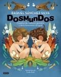 DosMunDos. Cuentos de mellizos, gemelos y otros hermanos sin igual