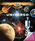 El Universo. La increible enciclopedia Larousse