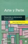 Arte y parte. Desarrollar la democracia en la escuela.