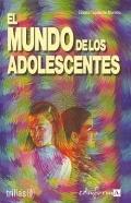 El mundo de los adolescentes