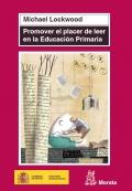 Promover el placer de leer en la Educación Primaria.