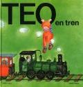 Teo en tren. Teo descubre el mundo.