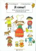 ¡A comer! Un libro sorpresa para descubrir qué comen los niños de todo el mundo