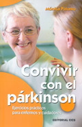 Convivir con el párkinson. Ejercicios prácticos para enfermos y cuidadores