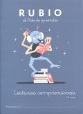 Rubio. El Arte de aprender. Lecturas comprensivas +6 años