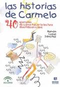 Las historias de Carmelo. 40 ejemplos de cómo hacer la lectura divertida en clase.