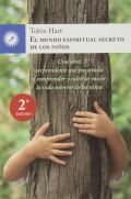 El mundo espiritual secreto de los niños. Una obra sorprendente que nos ayuda a comprender y cultivar mejor la vida interior de los niños.