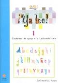 ¡Ya leo! 1 Cuadernos de apoyo a la lecto-escritura Vocales: a-e-i