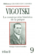 Vigotski, la construcción histórica de la psique
