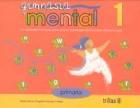 Gimnasia mental 1. Actividades prácticas para liberar la inteligencia creativa almacenada