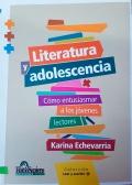Literatura y adolescencia. Cómo entusiasmar a los jóvenes lectores.