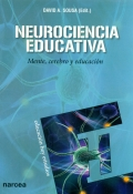 Neurociencia educativa. Mente, cerebro y educación.