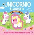 Unicornio blandito. ¡Toca el unicornio mientras lees el cuento!
