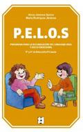 P.E.L.O.S. Programa para la estimulación del lenguaje oral y socio-emocional. 5º y 6º de Educación Primaria