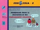 PROCREA - 2.  Programa para el desarrollo el pensamiento creativo.