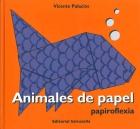 Animales de papel. Papiroflexia