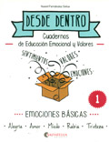 Desde dentro. Cuadernos de educación emocional y valores (Obra completa 6 cuadernos y guía profesor)
