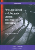 Amor, sexualidad y adolescencia. Sociologia de las relaciones afectivosexuales.