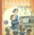 Schumann y los niños! (Libro con CD)