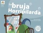 La bruja Horripilarda. Incuye DVD adaptado a la Lengua de Signos Española.