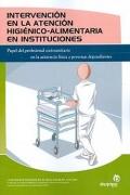 Intervención en la atención higiénico-alimentaria en instituciones. Respuesta asistencial a las necesidades especiales de las personas dependientes.