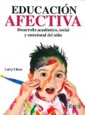 Educación afectiva. Desarrollo acádemico, social y emocional del niño.