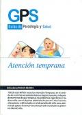 Atención temprana. Guías de psicología y salud.