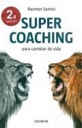 Supercoaching para cambiar de vida.