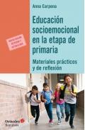 Educación socioemocional en la etapa de primaria. Materiales prácticos y de reflexión