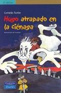 Hugo atrapado en la ciénaga